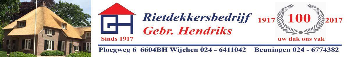 Rietdekkersbedrijf Gebr. Hendriks, Wijchen